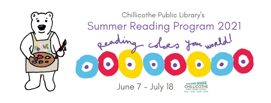 Summer Reading Program 2021: Reading Colors your World! June 7 to July 18.