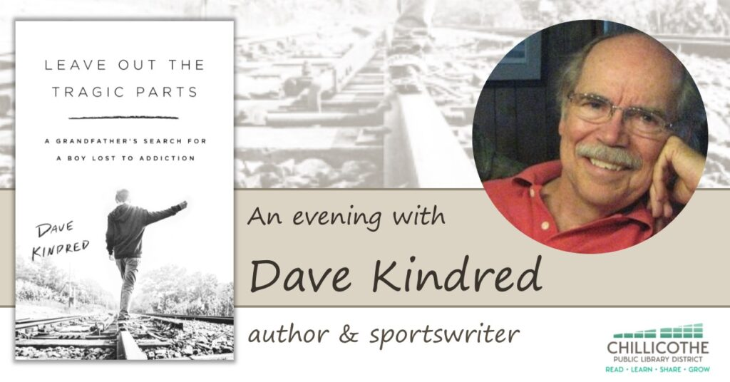 An Evening with Dave Kindred, October 26 at 6:30 PM. Join this virtual event with author and sportswriter Dave Kindred as he discusses his newest book, Leave Out the Tragic Parts.